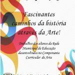 I Mostra de Arte de alunos da Rede Municipal está em cartaz